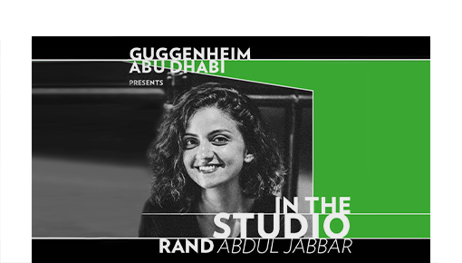 Guggenheim Abu Dhabi: In the Studio with Rand Abdul Jabbar