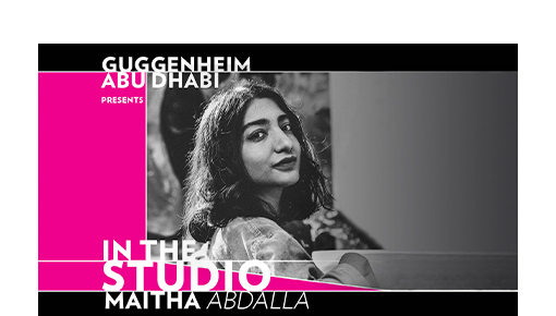 Guggenheim Abu Dhabi: In the Studio with Maitha Abdalla