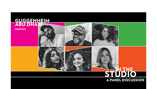 Guggenheim Abu Dhabi: In the Studio – A Panel Discussion